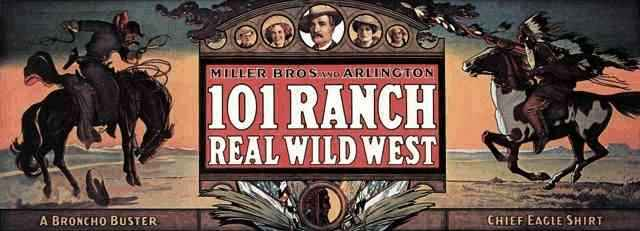 Miller Bros 101 Ranch Wild West Show