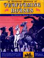Pictorial History of Performing Horses