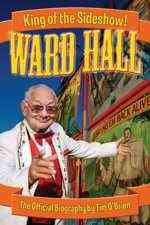 Ward Hall King of the Sideshow!