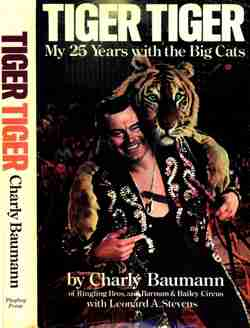 Charly Baumann's book Tiger Tiger my 25 years with the big cats