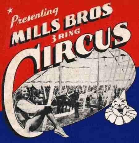 Mills Bros Circus