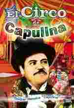 El circo de Capulina (1978 movie Mexio)