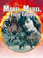 Mabel, Mabel Tiger Trainer